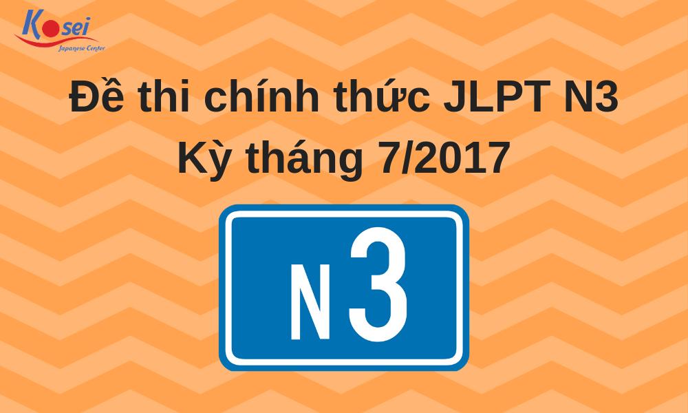 Đề thi chính thức JLPT N3 - Kỳ tháng 7/2017