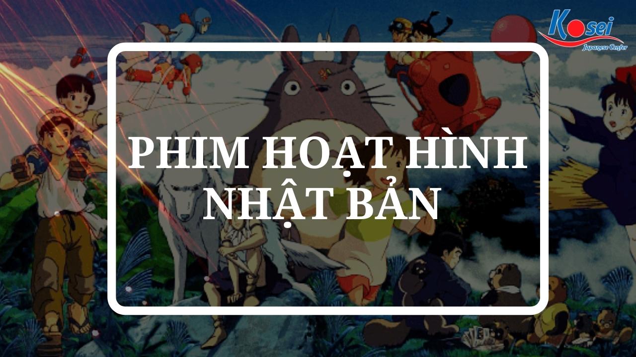 Danh sách 57 Phim hoạt hình Nhật Bản Anime hay nhất mọi thời đại