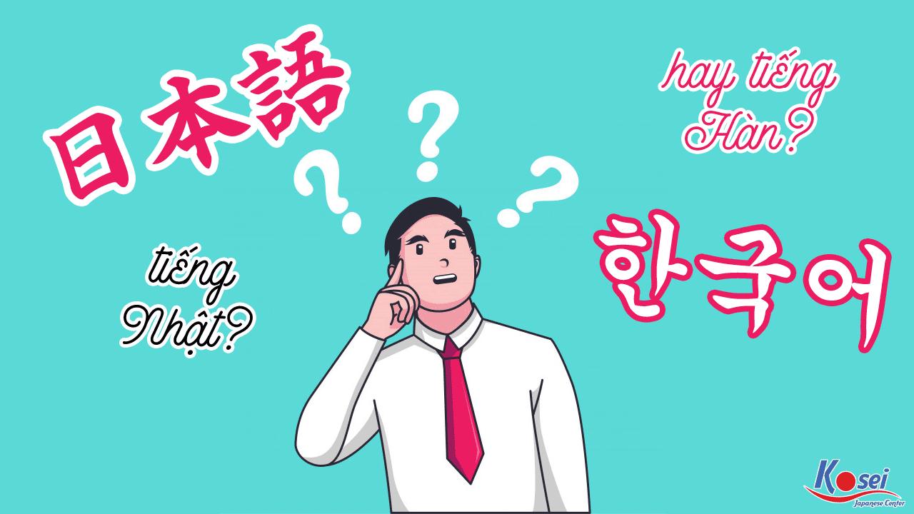 https://kosei.vn/lua-chon-tieng-nhat-hay-tieng-han-thi-tot-hon-33-33-n3118.html