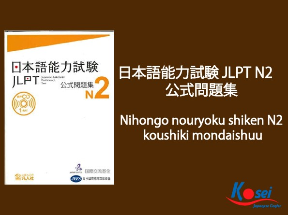 https://kosei.vn/download-ngay-cuon-sach-nihongo-nouryoku-shiken-n2-koushiki-mondaishuu-n2927.html