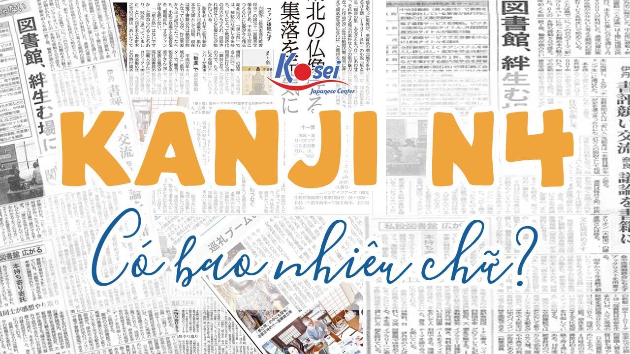Kanji N4 có bao nhiêu chữ?