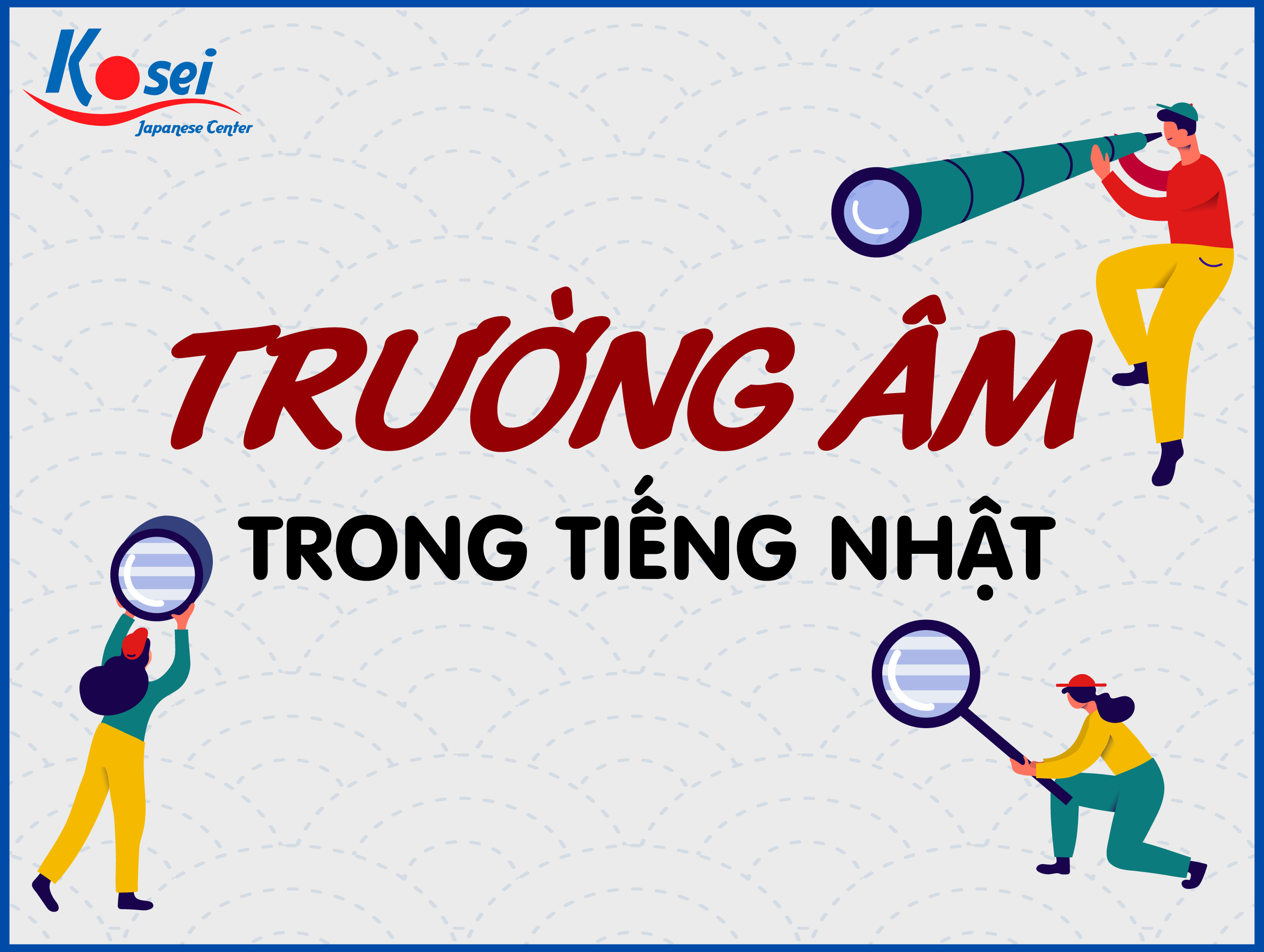 https://kosei.vn/truong-am-trong-tieng-nhat-ban-co-biet-n3170.html