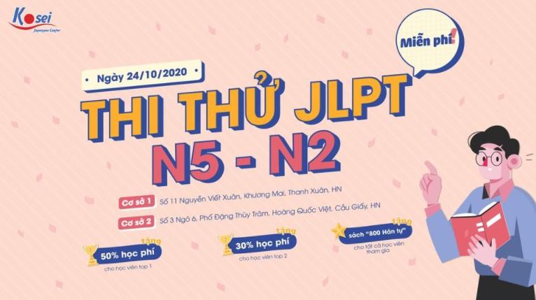 MIỄN PHÍ THI thử JLPT OFFLINE từ N5-N2! Đi thi là có quà!