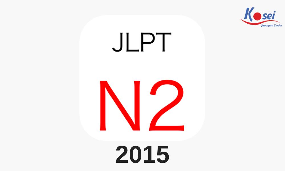 Đề thi chính thức JLPT N2 tháng 12/2015