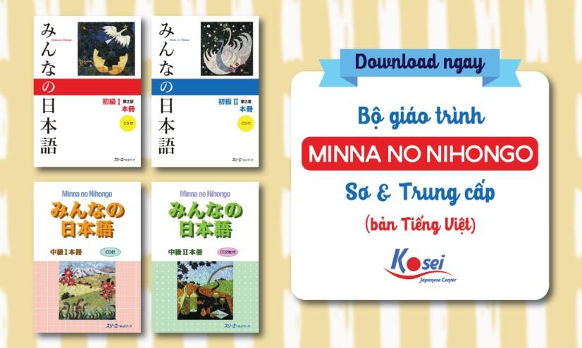 Download ngay bộ giáo trình Minna no nihongo sơ cấp và trung cấp Tiếng Việt