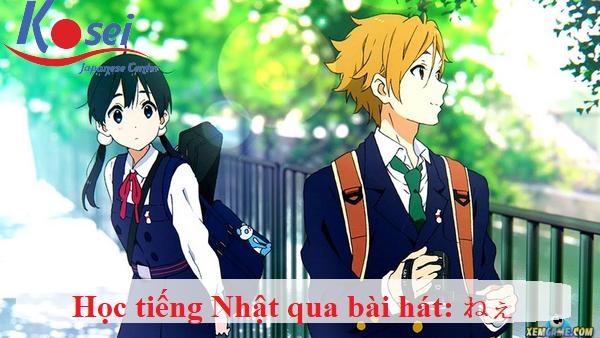 Học tiếng Nhật qua bài hát: ねぇ