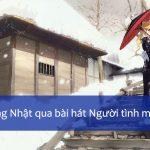 Bài hát tiếng Nhật: ルージュ ~ Người tình mùa đông