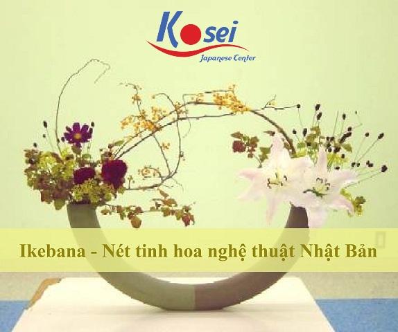 Ikebana – Nét tinh hoa nghệ thuật Nhật Bản