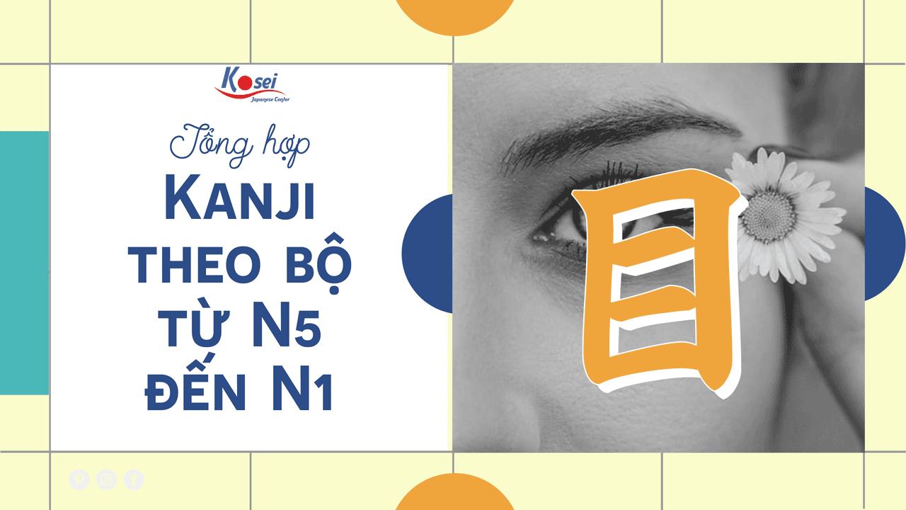 Học các Kanji có chứa bộ Mục