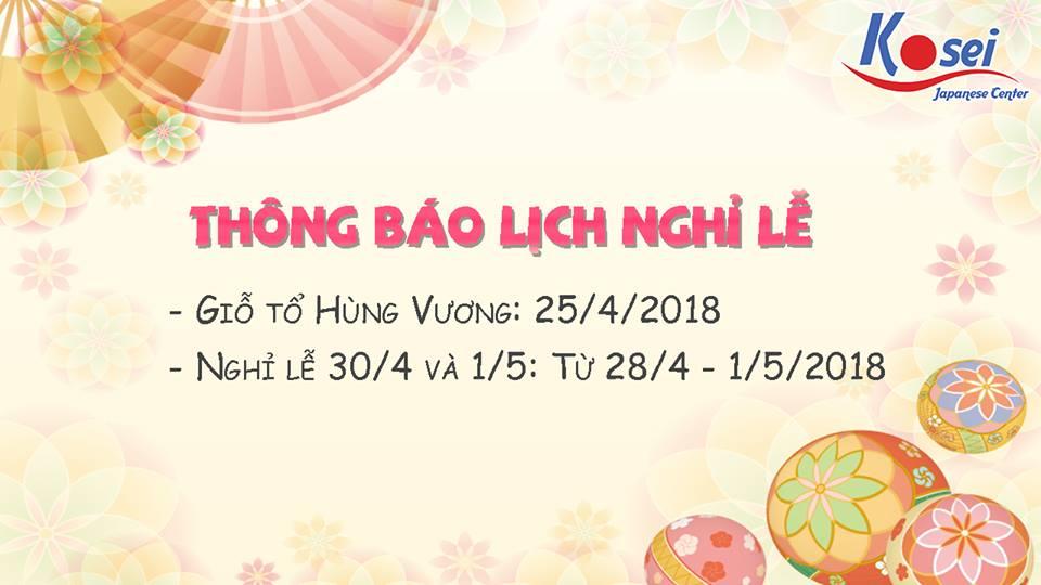 Lịch nghỉ lễ Giỗ Tổ Hùng Vương, 30/4 và 01/5 năm 2018