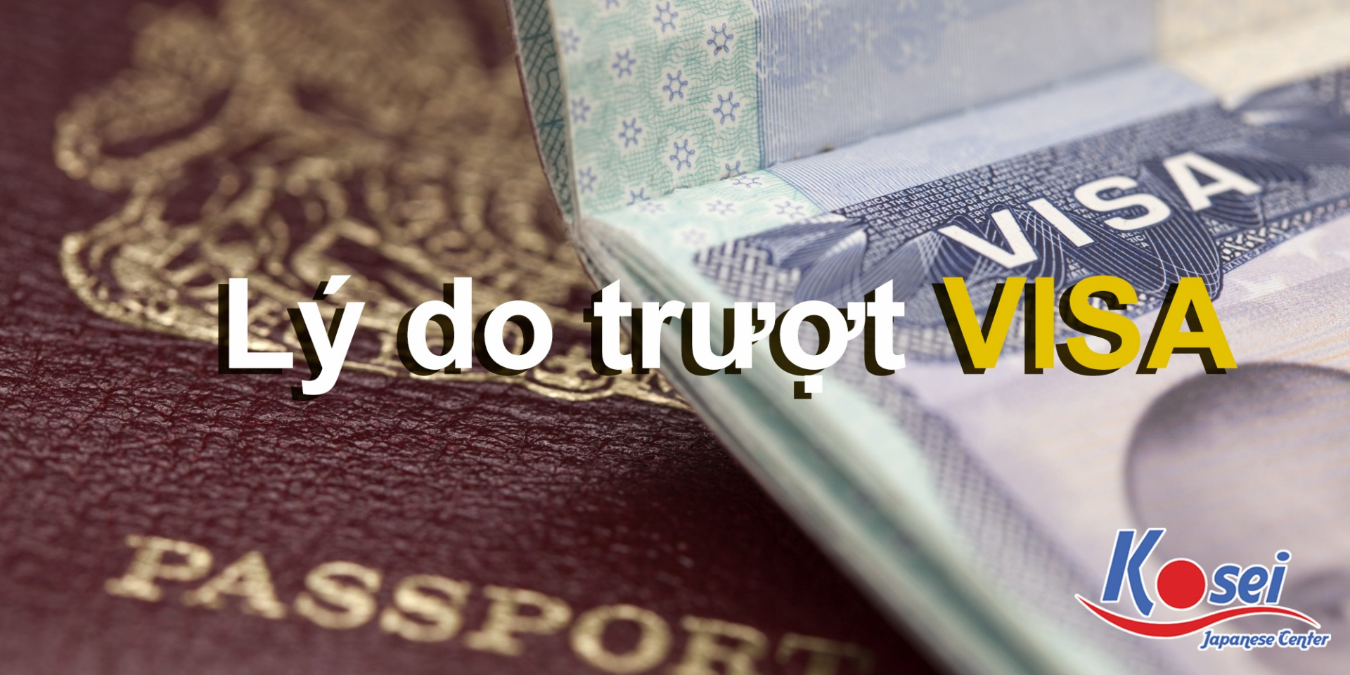 http://kosei.vn/giai-ma-ly-do-truot-visa-n1416.html