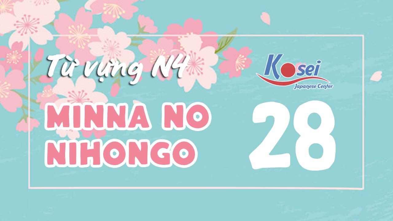 Từ vựng N4 Minna no Nihongo - Bài 28