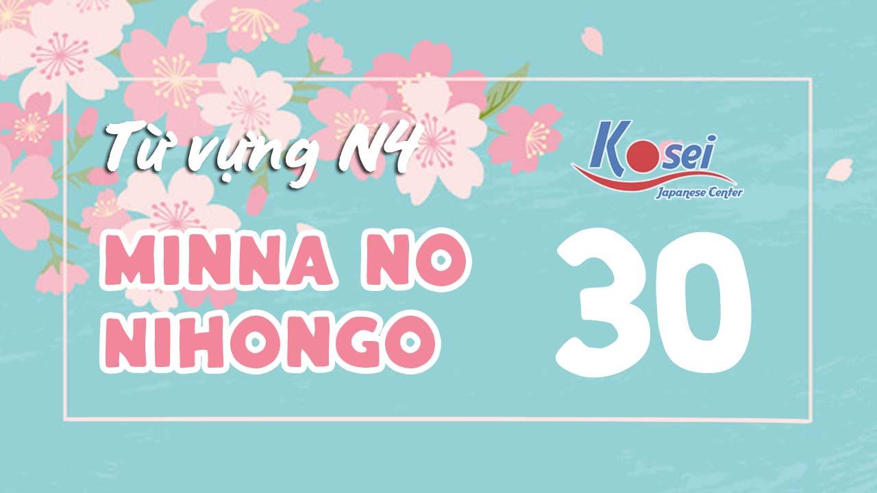 Từ vựng N4 Minna no Nihongo - Bài 30