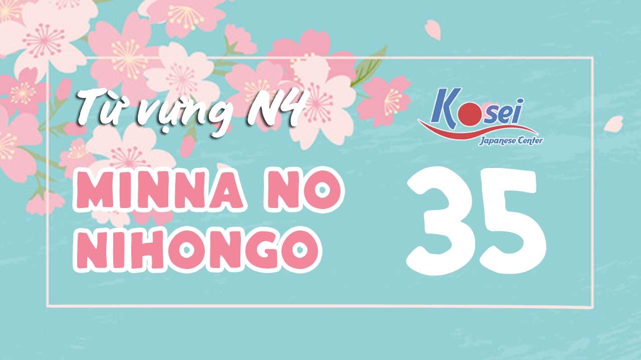 Từ vựng N4 Minna no Nihongo - Bài 35