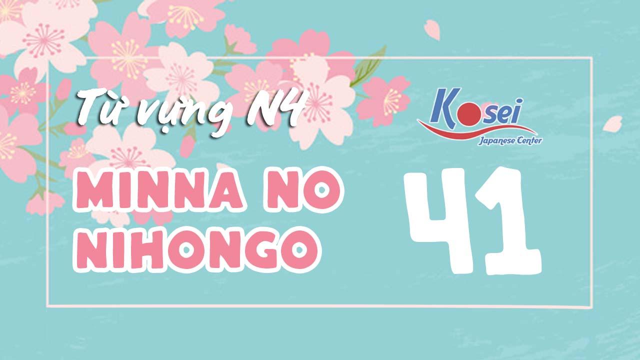Từ vựng N4 Minna no Nihongo - Bài 41