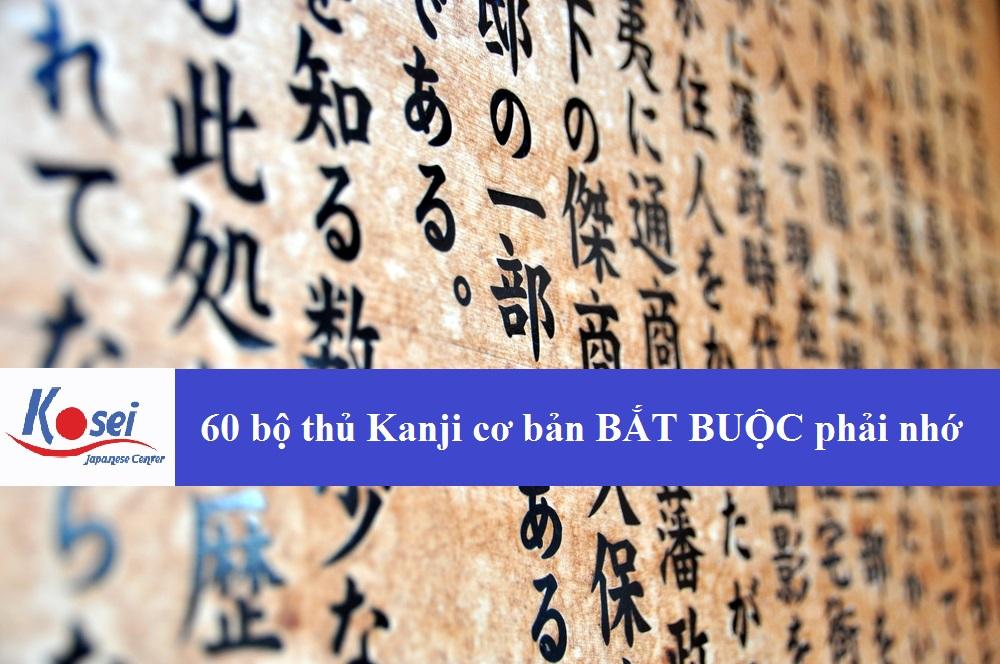 60 bộ thủ Kanji cơ bản BẮT BUỘC phải nhớ