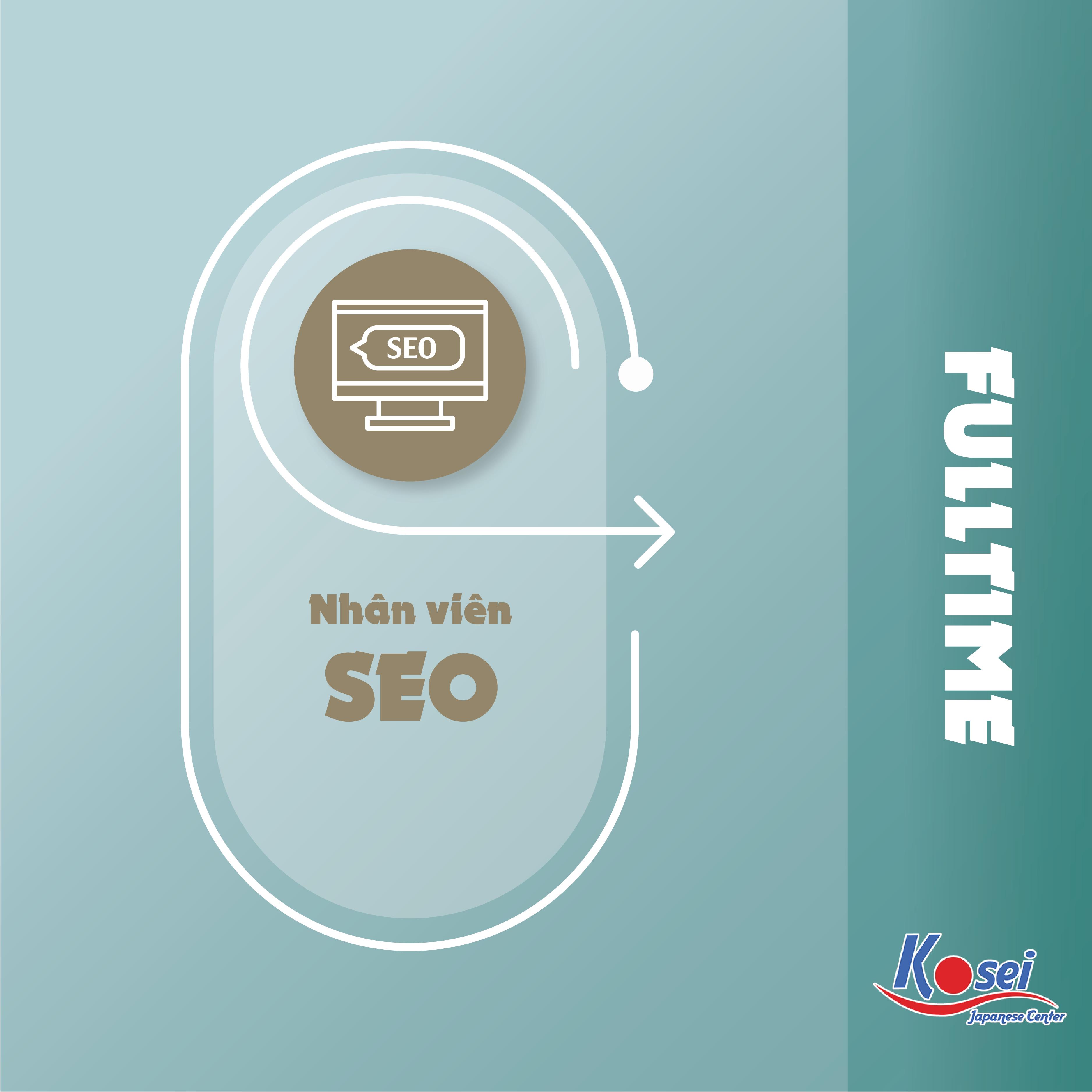 Tuyển dụng nhân viên SEO Fulltime/ Partime (không yêu cầu kinh nghiệm)