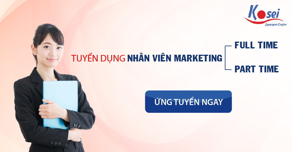 https://kosei.vn/tuyen-dung-nhan-vien-marketing-full-time-n1276.html