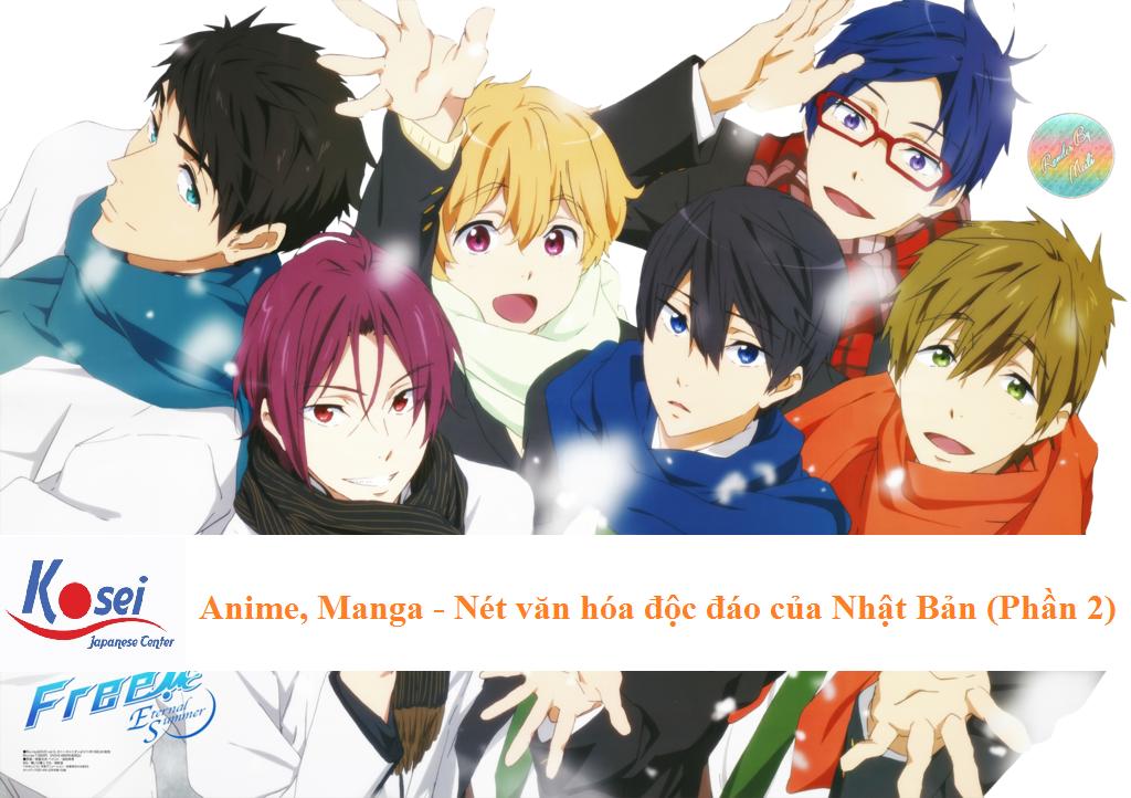 Anime, Manga – Nét văn hóa độc đáo của Nhật Bản (Phần 2)