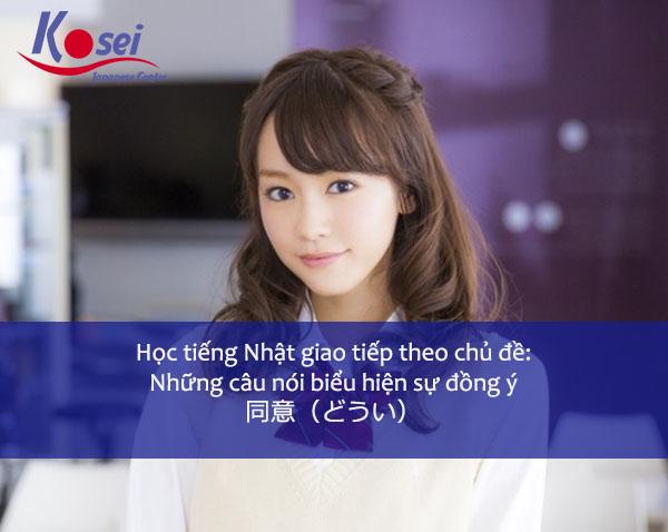 Những câu giao tiếp tiếng bằng Nhật biểu hiện sự đồng ý
