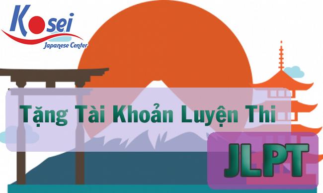 Tặng tài khoản luyện đề thi JLPT cho học viên Kosei