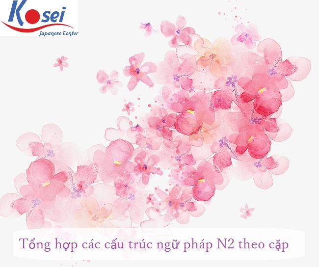 http://kosei.vn/tong-hop-cac-ngu-phap-n2-theo-cap-phan-1-n1541.html