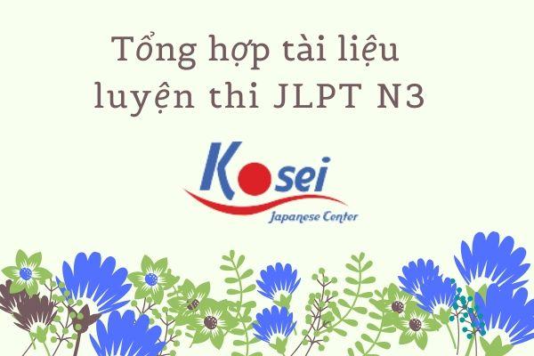 Tổng hợp tài liệu luyện thi JLPT N3 ĐẦY ĐỦ nhất chỉ có TẠI ĐÂY