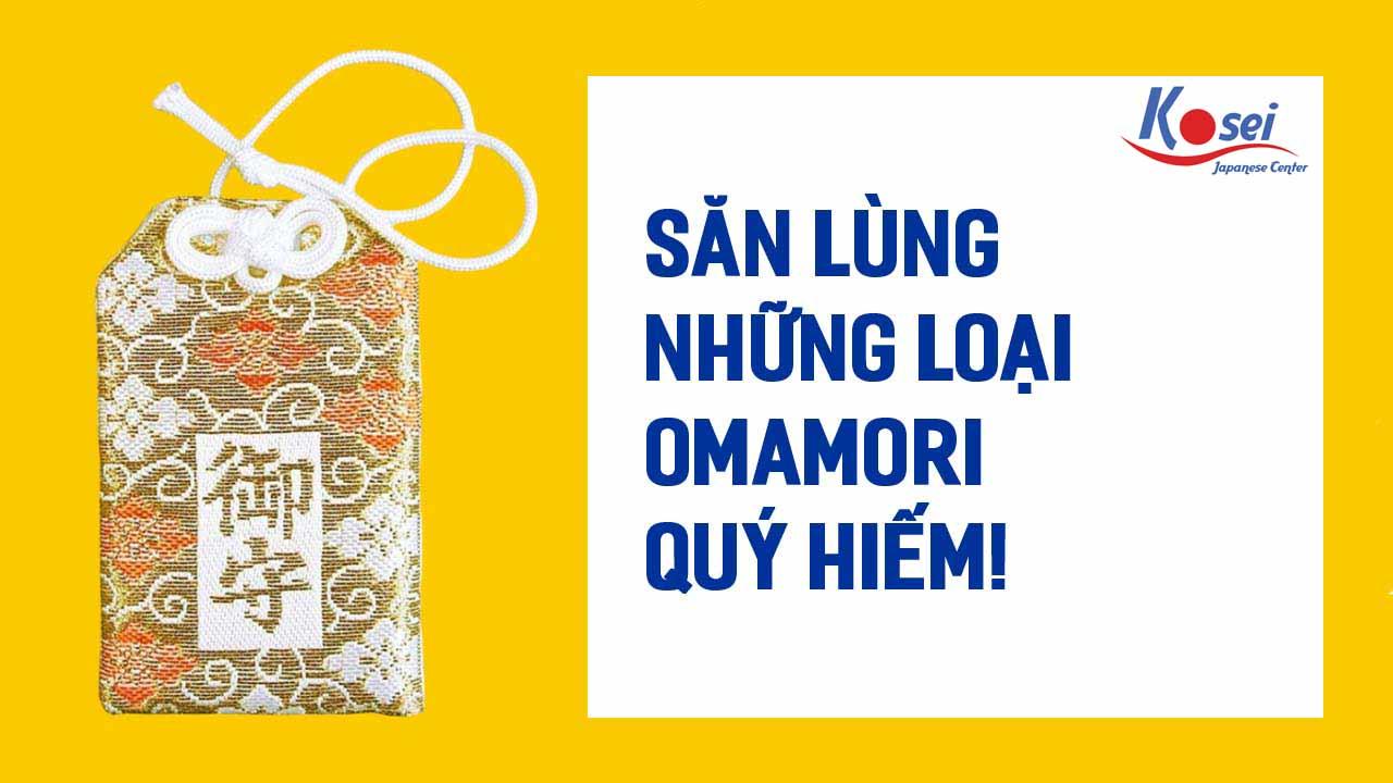 Săn lùng những loại Omamori quý hiếm!